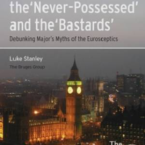 The Dispossessed, the Never-Possessed and the Bastards